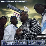 Westbound Presents Tha Westcoast Takeover