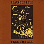 Beaucoup Blue Free To Fall (Download Version)
