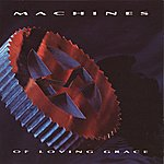 Machines Of Loving Grace Machines Of Loving Grace