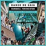 Banco De Gaia Farewell Ferengistan