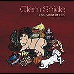 Clem Snide The Meat Of Life