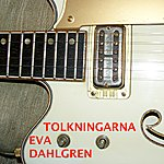 Eva Dahlgren Tolkningarna