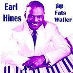 Earl Hines Earl Hines Plays Fats Waller