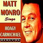 Matt Monro Matt Monro Sings Hoagy Carmichael