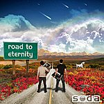 Soda. Road To Eternity