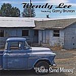 Wendy Lee Please Send Money