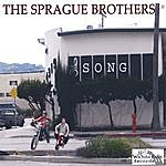 Sprague Brothers The Song