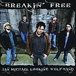 Jan Michael Looking Wolf Breakin' Free