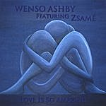 Wenso Ashby Love Is So Amazing