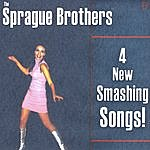 Sprague Brothers 4 New Smashing Songs