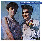 Everything But The Girl Idlewild (Deluxe Edition)