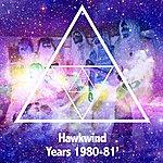 Hawkwind Hawkwind Years 1980-1981