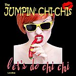 The Jumpin' Chi Chis Let's Do Chi Chi