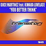 Kimara Lovelace You Better Think Feat Kimara Lovelace