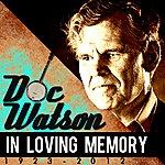 Doc Watson In Loving Memory (1923-2012)