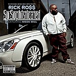 Rick Ross So Sophisticated (Feat. Meek Mill) (Explicit Version)