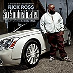 Rick Ross So Sophisticated (Feat. Meek Mill) (Edited Version)
