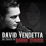 David Vendetta My Tribute To Donna Summer