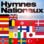The National Anthems Hymnes Nationaux (Remasterisé)