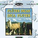 Los Incas Flutes Incas - Inca Flutes (South America)