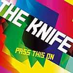 The Knife Pass This On