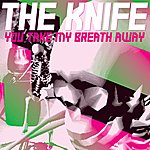 The Knife You Take My Breath Away