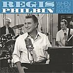 Regis Philbin When You're Smiling