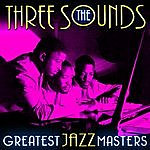 The Three Sounds Greatest Jazz Masters