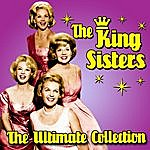 The King Sisters The Ultimate Collection