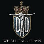 D-A-D We All Fall Down