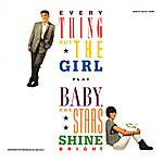 Everything But The Girl Baby, The Stars Shine Bright (Deluxe Edition)