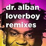 Dr. Alban Loverboy (Remixes)
