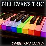 Bill Evans Trio Sweet And Lovely (16 Original Tracks)
