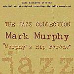 Mark Murphy Murphy's Hip Parade
