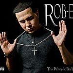 Rob-E The Prince Is Back