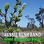 The Aussie Bush Band Great Australian Songs