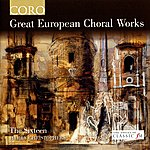 Harry Christophers Great European Choral Works