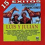 Luis Y Julian Corridos Y Canciones (15 Exitos)