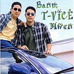 T-Vice Banm Mwen