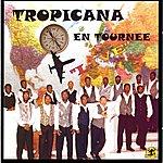 Tropicana Tropicana En Tournée, Vol. 1 (Live)