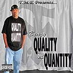 B. Eazy Quality Over Quantity