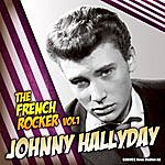 Johnny Hallyday Johnny Hallyday - The French Rocker, Vol. 1