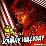 Johnny Hallyday Johnny Hallyday - The French Rocker, Vol. 2