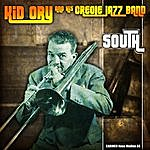 Kid Ory Kid Ory & His Creole Jazz Band - South