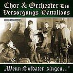 Chor Wenn Soldaten Singen