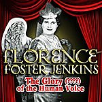 Florence Foster Jenkins The Glory (????) Of The Human Voice