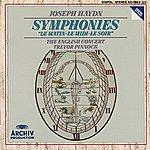 """The English Concert Haydn: Symphony No. 6 In D Major """"Le Matin; Symphony No. 7 In C Major """"Le Midi""""; Symphony No. 8 In G Major """"Le Soir"""""""
