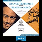 Francis Lemarque Heritage - Francis Lemarque Rencontre Francis Carco - Fontana (1966)