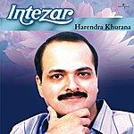Harendra Khurana Intezar