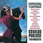 Osvaldo Pugliese Sentimental Y Canyengue